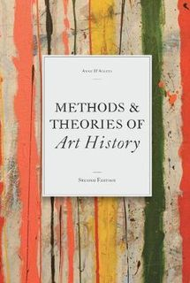 Methods & Theories of Art History (2nd Edition)