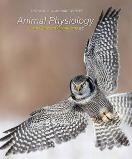 Animal Physiology: From Genes to Organisms (2nd Edition)