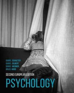 ~ SECOND ~ Psychology: Second European Edition (2nd Edition)