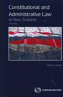 Constitutional and Administrative Law in New Zealand (4th Edition)