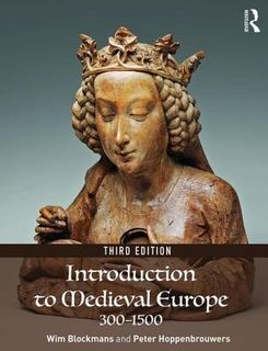 Introduction to Medieval Europe 300-1500 (3rd Edition)