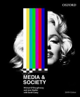 ~ SECOND ~ Media and Society (6th Edition)