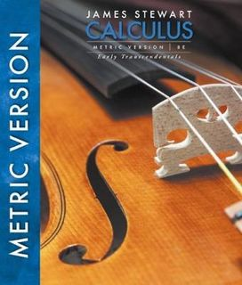 Calculus, Early Transcendentals, International Metric Edition (8th Edition)