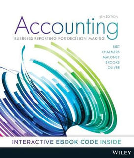 Accounting: Business Reporting for Decision Making (6th Edition)