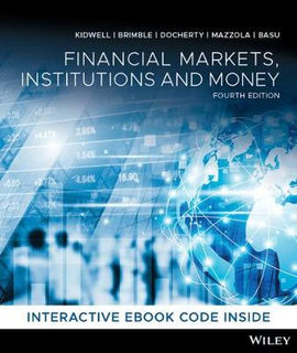 Financial Markets, Institutions and Money (4th Edition)