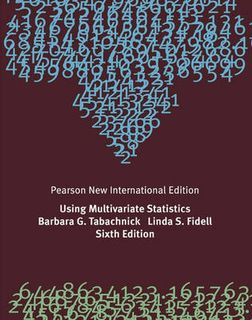 Using Multivariate Statistics: Pearson New International Edition (6th Edition)