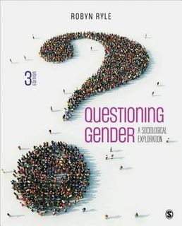 Questioning Gender: A Sociological Exploration (3rd Edition)