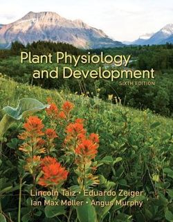 Plant Physiology and Development (6th Edition)