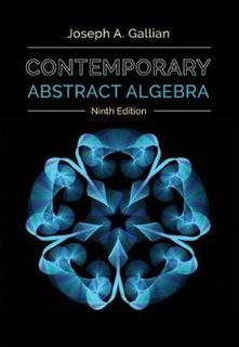 Contemporary Abstract Algebra (9th Edition)