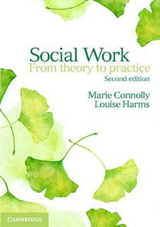 Social Work: From Theory to Practice (2nd Edition)