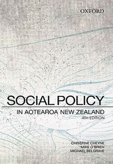 Social Policy in Aotearoa New Zealand: A Critical Introduction (4th Edition)
