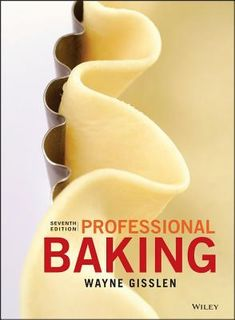 Professional Baking (7th Edition)