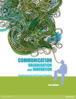 Communication: Organisation and Innovation (3rd Edition)