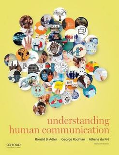 Understanding Human Communication (13th Edition)