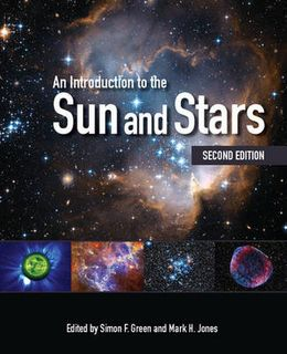 An Introduction to the Sun and Stars (2nd Edition)