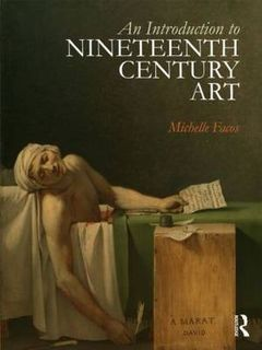 An Introduction to Nineteenth Century Art