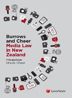 Burrows and Cheer Media Law in New Zealand (7th Edition)