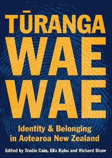 Turangawaewae: Identity and Belonging in Aotearoa New Zealand