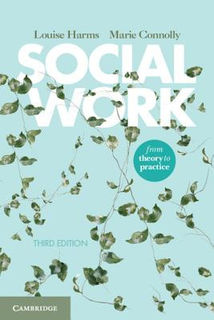 Social Work: From Theory to Practice (3rd Edition)