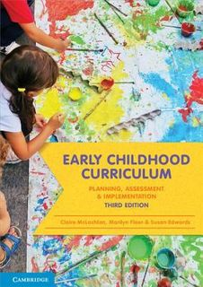 Early Childhood Curriculum: Planning, Assessment and Implementation (3rd Edition)