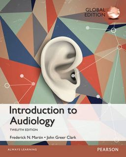Introduction to Audiology: Global Edition (12th Edition)