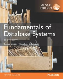 Fundamentals of Database Systems, Global Edition (7th Edition)