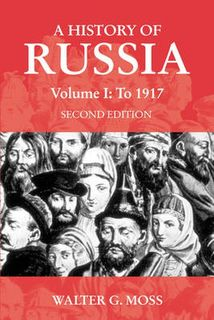 A History of Russia - Volume 01: To 1917 (2nd Edition)