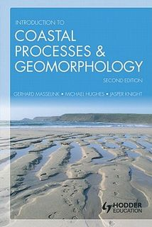Introduction to Coastal Processes and Geomorphology (2nd Edition)