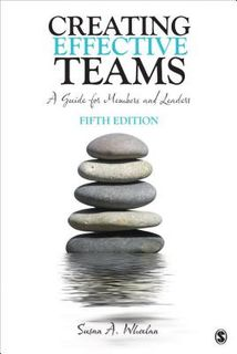 Creating Effective Teams: A Guide for Members and Leaders (5th Edition)