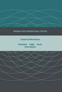 Classical Mechanics: Pearson New International Edition (3rd Edition)