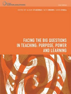 Facing the Big Questions in Teaching Purpose, Power and  Learning - PP0932 (2nd Edition)