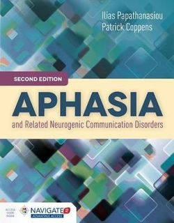 Aphasia And Related Neurogenic Communication Disorders (2nd Edition)