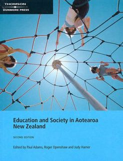 Education and Society in Aotearoa New Zealand (2nd Edition)