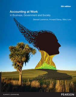 Accounting at Work: in Business, Government and Society (5th Edition)