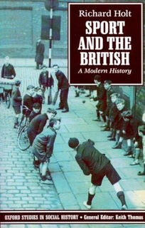 Sport and the British: A Modern History