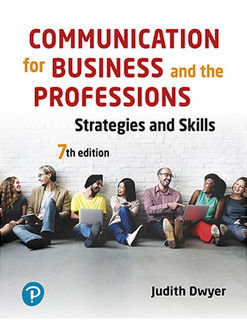 Communication for Business and the Professions: Strategies and Skills (7th Edition)