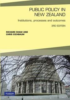 Public Policy in New Zealand: Institutions, Processes and Outcomes (3rd Edition)