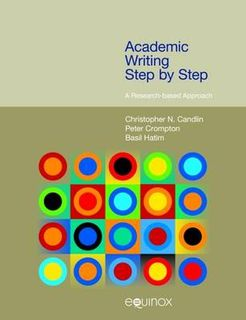 Frameworks for Writing: Academic Writing Step by Step: A Research-Based Approach