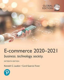 E-Commerce 2020-2021: Business, Technology and Society (16th Edition)
