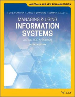 Managing and Using Information Systems: A Strategic Approach (7th Edition)
