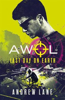 AWOL #04: Last Day on Earth