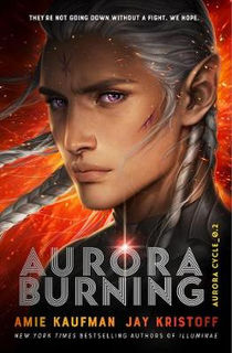 Aurora Cycle #02: Aurora Burning