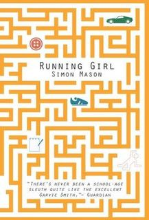 Garvie Smith Mysteries #01: Running Girl