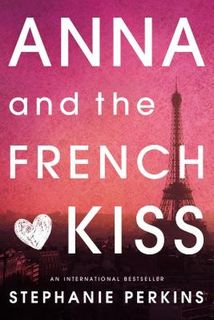 Anna and the French Kiss #01: Anna and the French Kiss