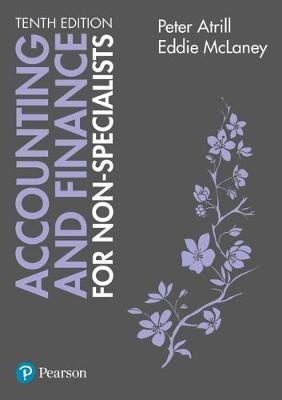 Accounting and Finance for Non-Specialists with MyAccountingLab (10th Edition)
