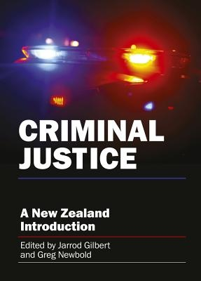 Criminal Justice: A New Zealand Introduction