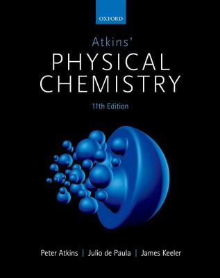 Atkins' Physical Chemistry (11th Edition)