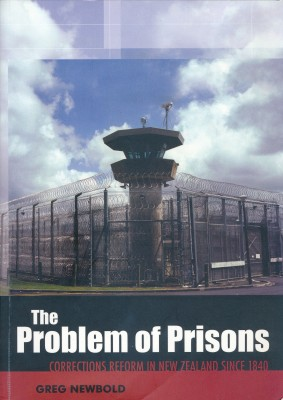 Problem of Prisons: Corrections Reform in New Zealand