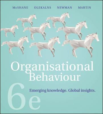 Organisational Behaviour: Emerging Knowledge, Global Insights (6th Edition)