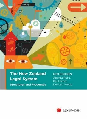 New Zealand Legal System, The: Structures and Processes (6th Edition)